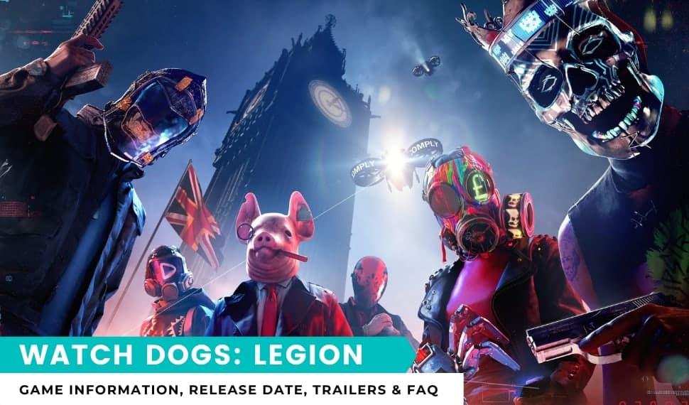 Watch Dogs Legion Game Information