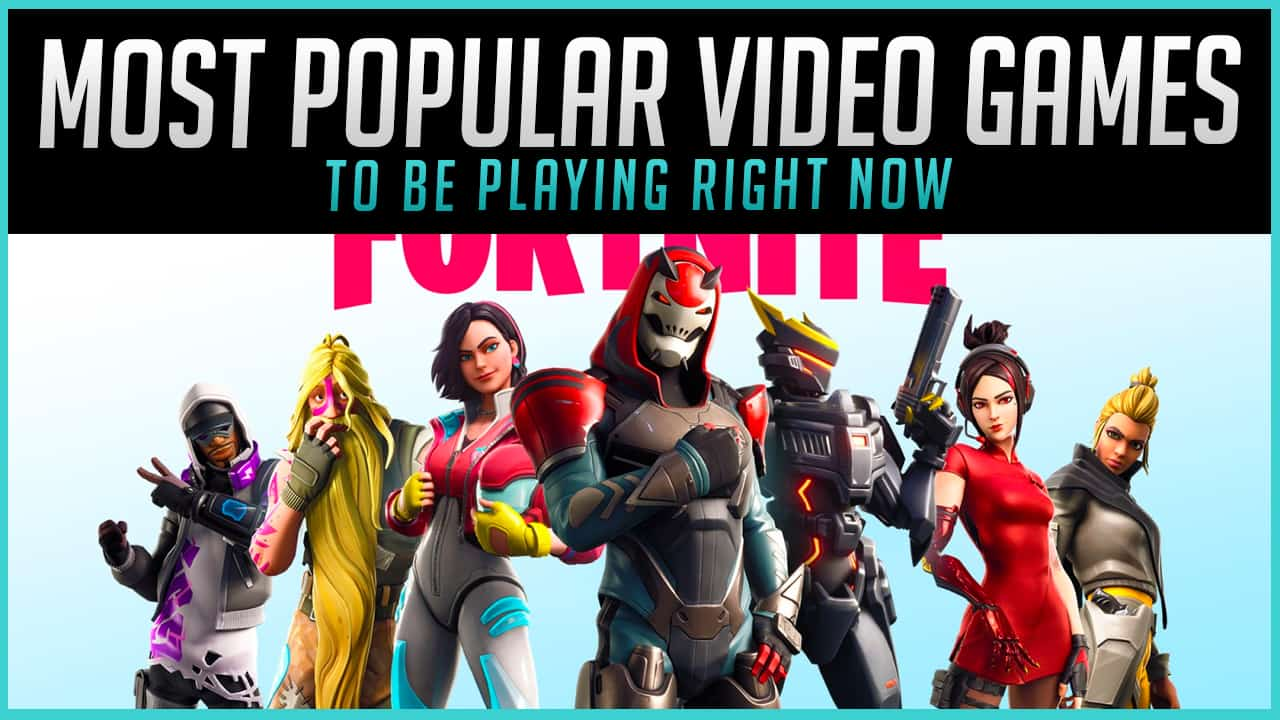 The 20 Most Popular Video Games Right Now 2020 Gaming Gorilla