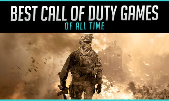 The Best Call of Duty Games of All Time