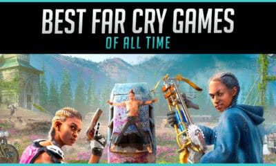 The Best Far Cry Games of All Time Ranked