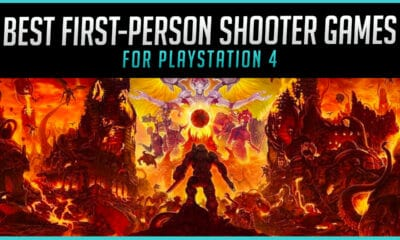 The Best First-Person Shooter PS4 Games