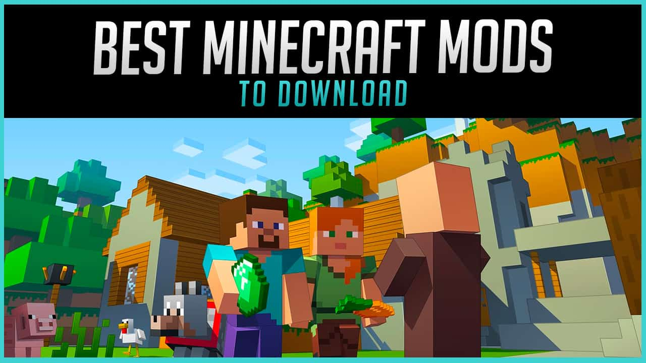 The Best Minecraft Mods to Download