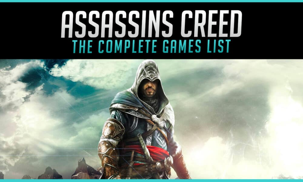 The Complete Assassin S Creed Games List In Order 2020 Gaming