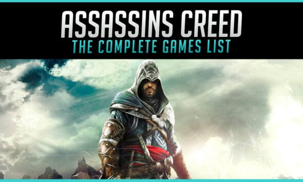 The Complete Assassins Creed Games List