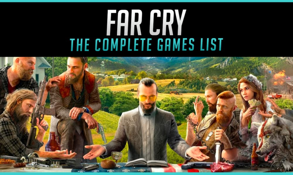The Complete Far Cry Games List In Order 2020 Gaming Gorilla