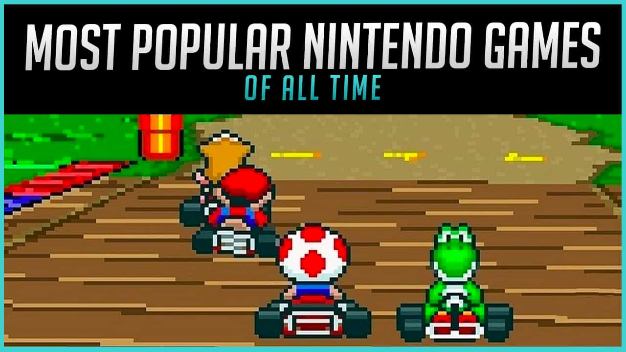 The Most Popular Nintendo Games of All Time