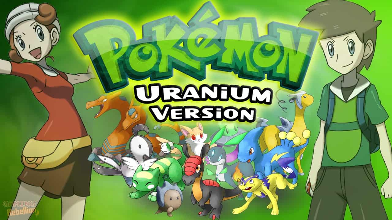 Best Pokemon Fan Games - Pokemon Uranium